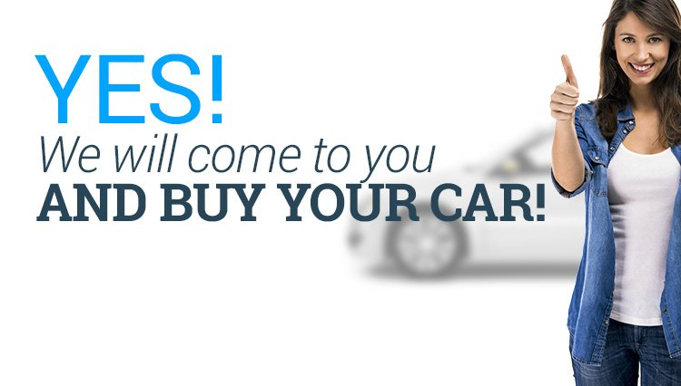 We come to your home or office and pay cash for your car.